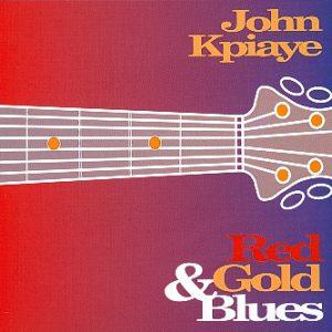 John Kpiaye - Red & Gold Blues
