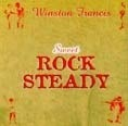 Winston Francis – Sweet Rock Steady