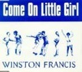 Winston Francis – Come On Little Girl